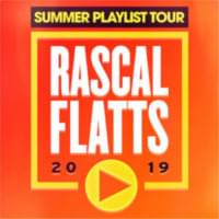 Rascal Flatts – Aug 3rd