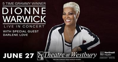 Dionne Warwick with special guest Darlene Love @ NYCB Theater at Westbury 6/27