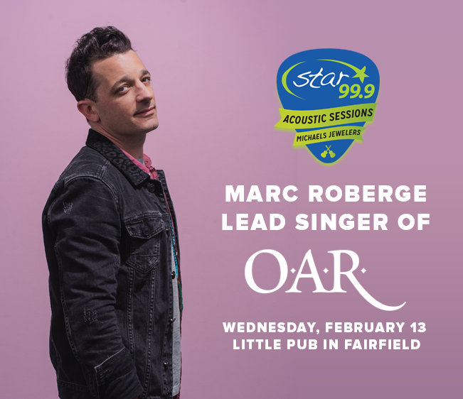 Win tickets to Star 99.9 Michaels Jewelers Acoustic Session with O.A.R.'s Marc Roberge