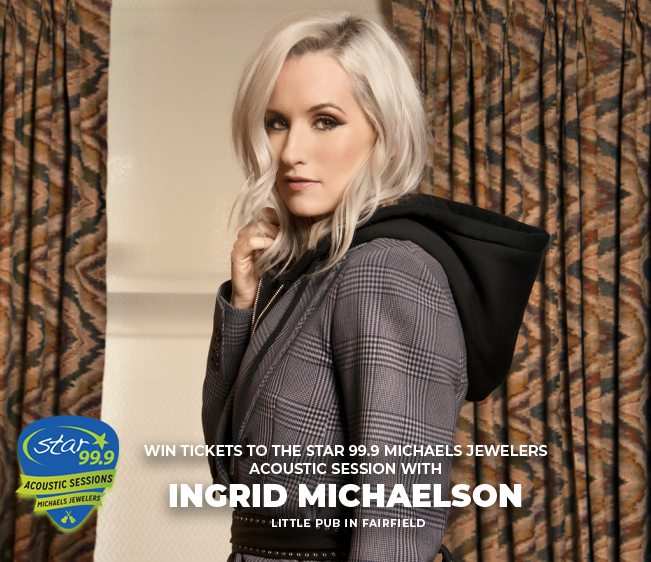 Win tickets to Star 99.9 Michaels Jewelers Acoustic Session with Ingrid Michaelson
