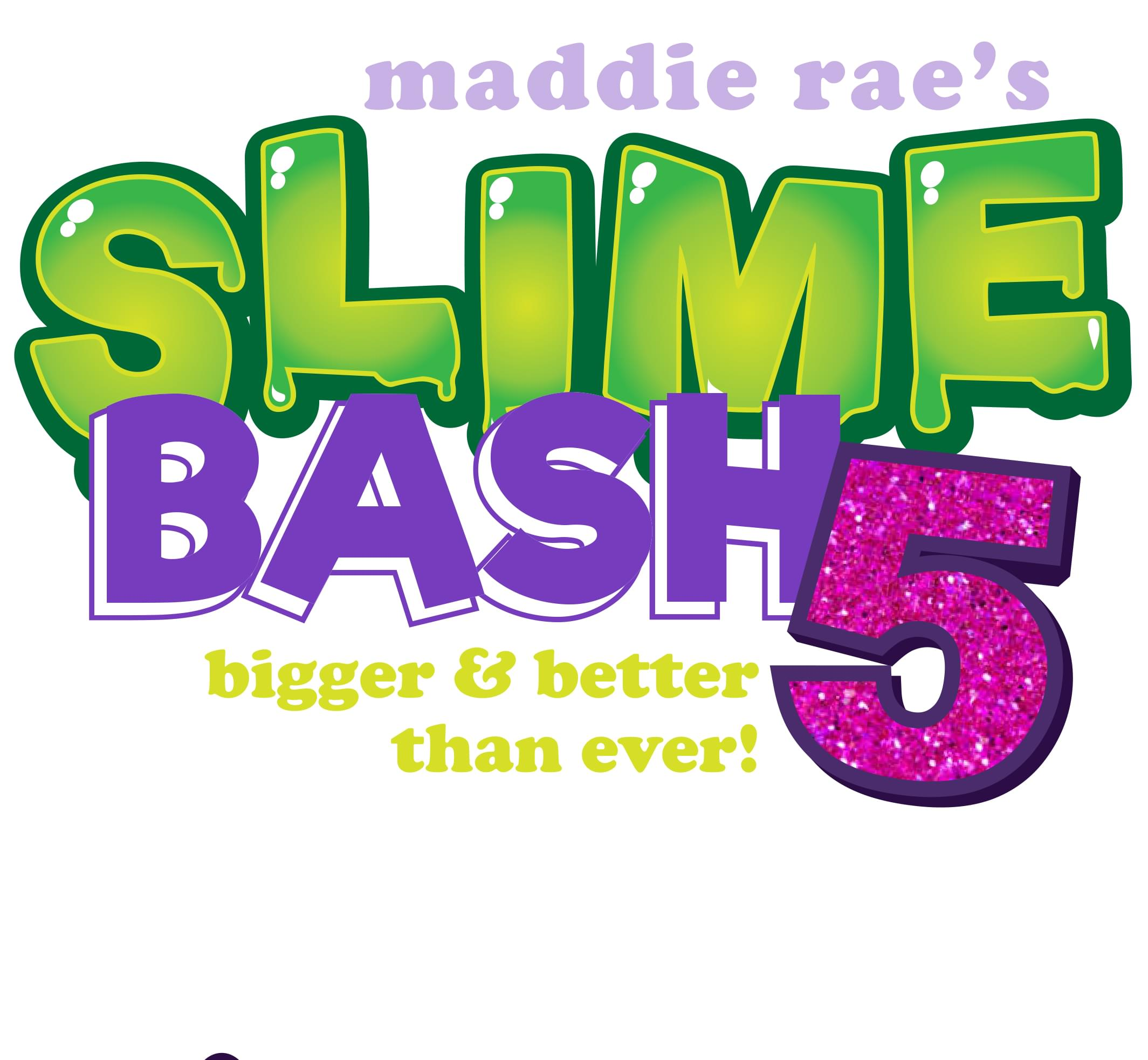 Enter to win tickets to Maddie Rae's Slime Bash 5! | Star 99 9