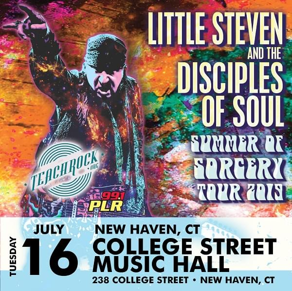 99.1 PLR Presents Little Steven and The Disciples of Soul