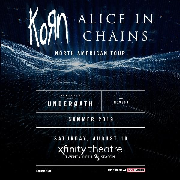 Enter to win: Korn & Alice In Chains at The XFINITY Theatre