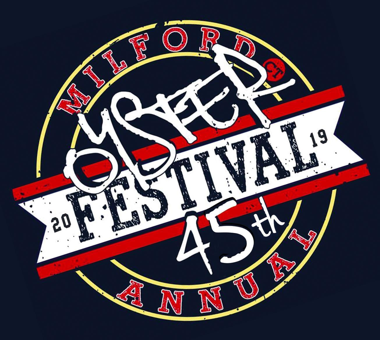 The 45th Annual Milford Oyster Festival