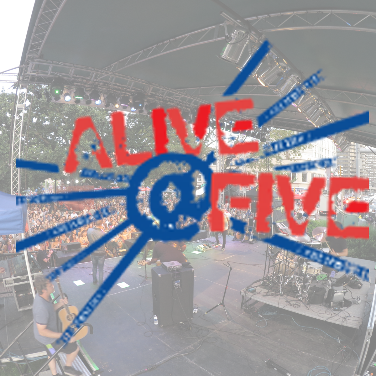 Alive@Five and Wednesday Nite Live Summer Lineup