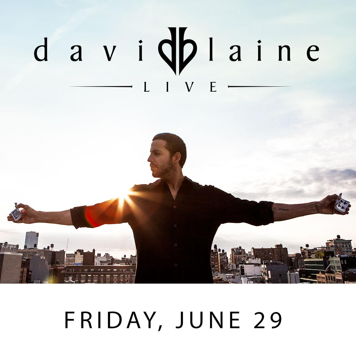 Win tickets to David Blaine