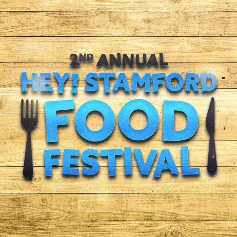 Win tickets to the Hey Stamford Food Festival