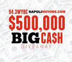 94.3 WYBC NapoliMotors.com $500,000 Big Cash Giveaway