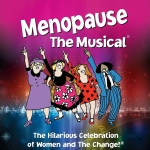 Enter to win: Menopause The Musical