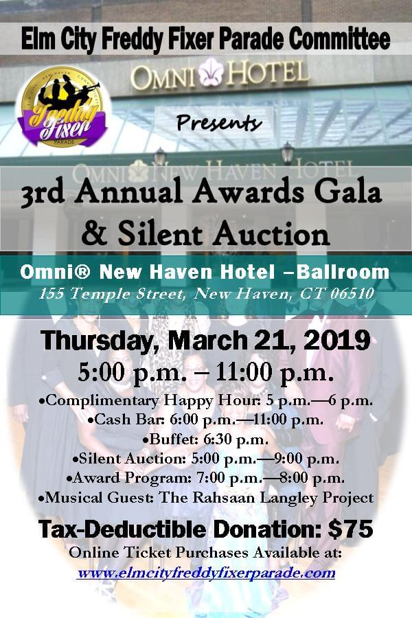 3rd Annual Awards Gala & Silent Auction (Elm City Freddy Fixer Parade Committee)