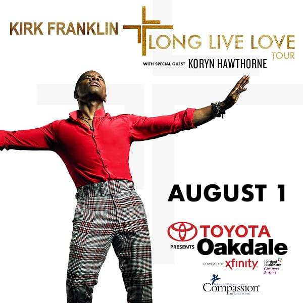 Enter to win: Kirk Franklin at Toyota Oakdale Theatre