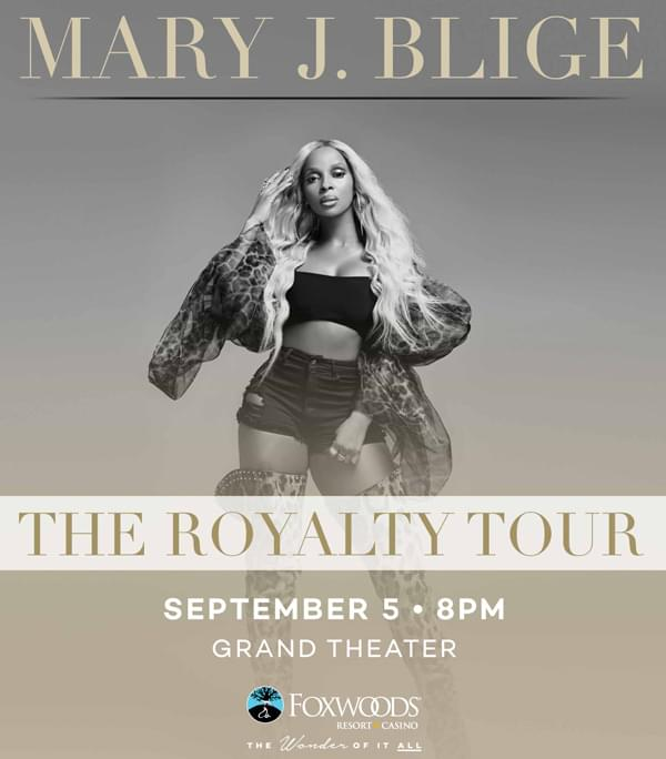 Enter to win: Mary J. Blige at Foxwoods