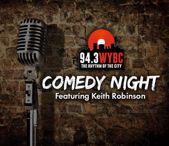 94.3 WYBC Comedy Night with Keith Robinson