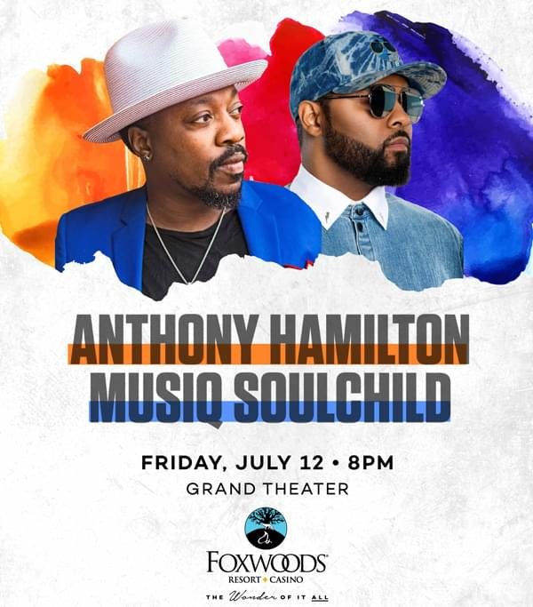 Enter to win: Anthony Hamilton & Musiq Soulchild