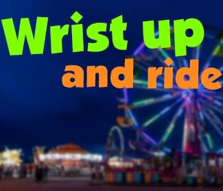 Wrist Up And Ride