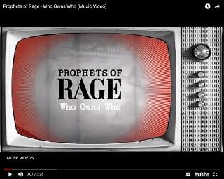 "Prophets Of Rage Serve Up New ""Who Owns Who"" Music Video"