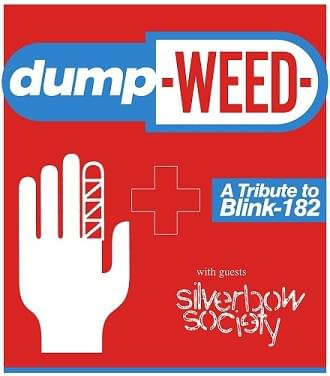 Dumpweed (A Local Tribute to Blink-182), Silverbow Society