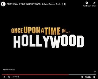 """Once Upon A Time In Hollywood"" Trailer Drops"