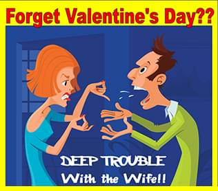 Deep Trouble With The Wife!
