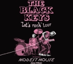 The Black Keys and Modest Mouse!