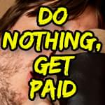 Get money for doing NOTHING!