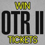 Win tickets to OTR II in Cleveland!