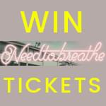 Win NeedToBreathe Tickets!