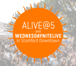 Stamford Downtown Wednesday Nite Live & Alive@5