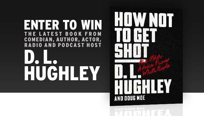 Enter to win a copy of DL Hughleys new book