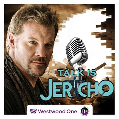 Talk is Jericho on Westwood One Podcast Network