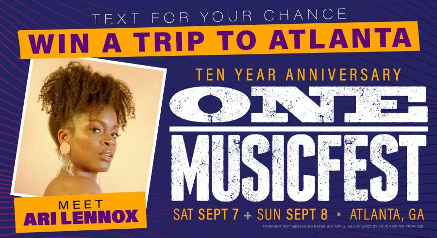 Text for your chance to meet Ari Lennox at ONE MUSICFEST in Atlanta!
