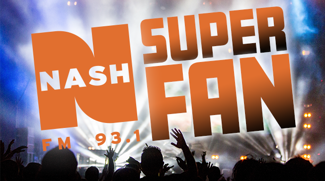 NASH FM Super Fan