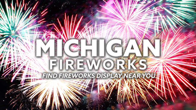 Michigan Fireworks Displays – Find Fireworks Near You