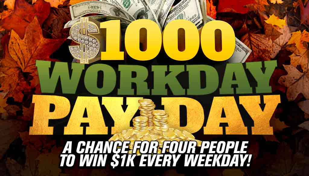 4k Fall – 1000 Workday Payday