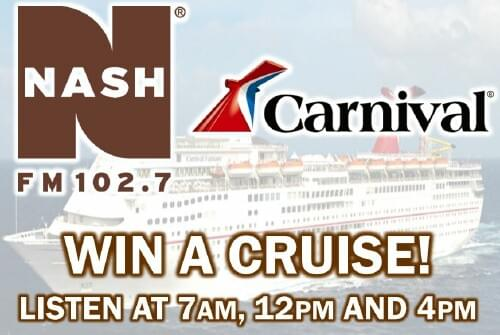 Win a Carnival Cruise from Nash FM 102.7!