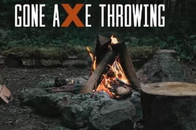 Gone Axe Throwing! Join us Wednesday at 5pm