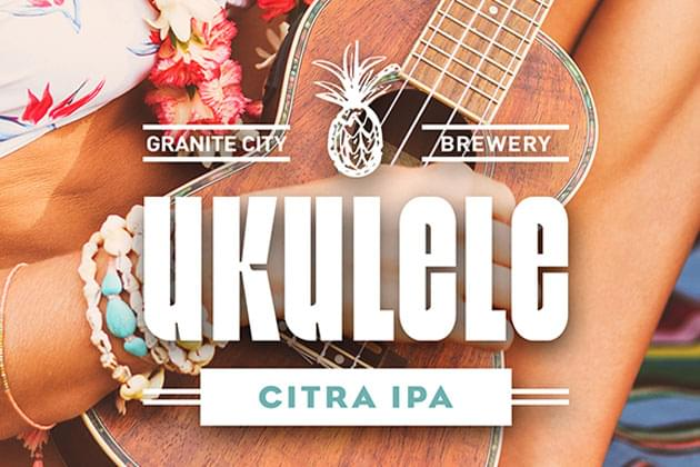 Enjoy 1/2 Off Apps For Our Ukulele Citra IPA Tapping Event Today At Granite City