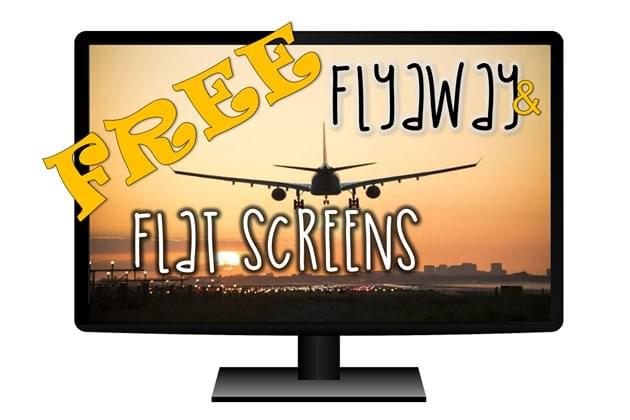 Free Flyaways And Flatscreen Fridays Is Here [DETAILS]
