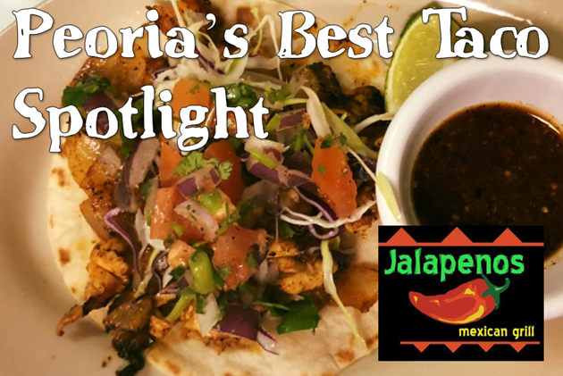 Peoria's Best Taco Spotlight: Jalapeno's Metro Bar and Grill