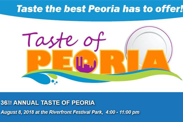 Don't Miss The 37th Annual Taste Of Peoria On The Peoria Riverfront
