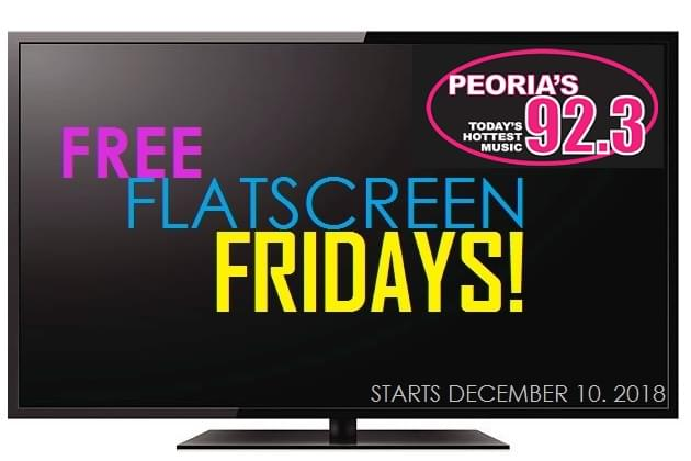 Free Flat Screen Fridays In December on Peoria's 92.3
