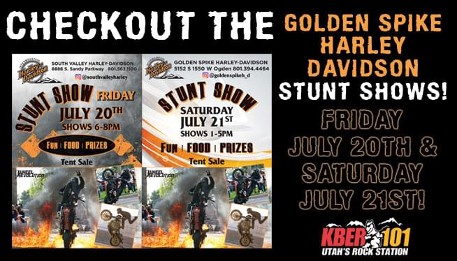 Check out the Golden Spike Harley-Davidson Stunt Shows on Friday July 20th & July 21st!
