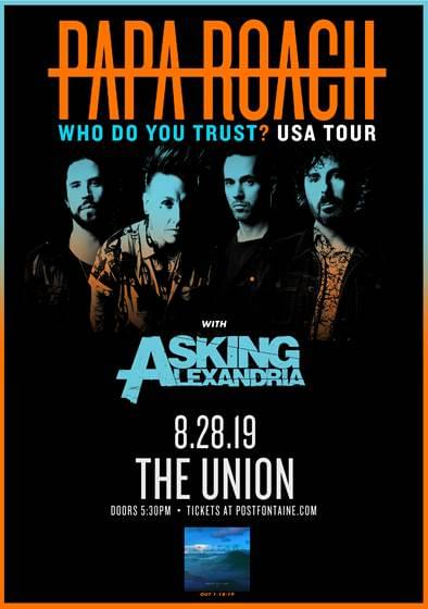 Win Tix to Papa Roach on August 28th 2019 at the Union From KBER 101