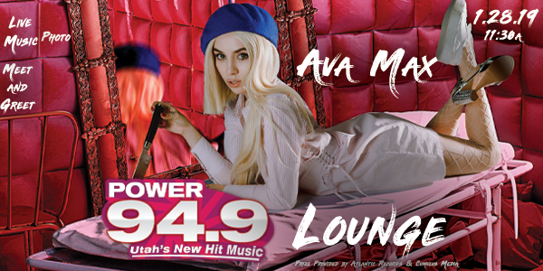 Win Your Way into the Ava Max Lounge on July 28th 2019 at 11:30A