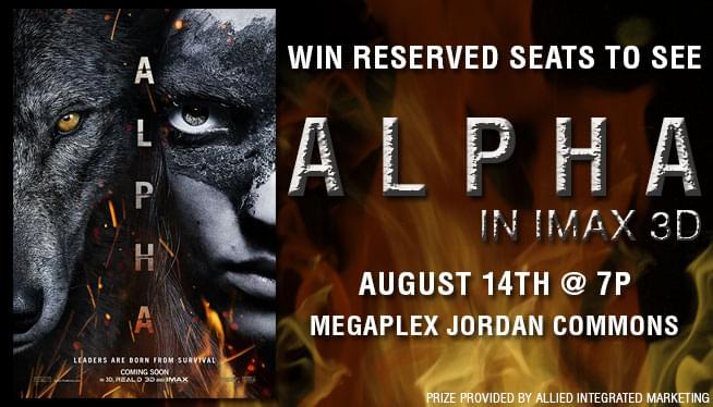 Win Reserved Seats to see 'ALPHA' in IMAX 3D!
