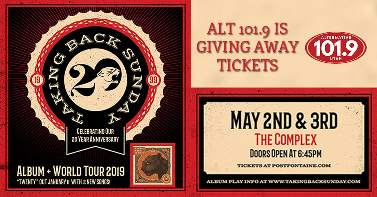 Win Tix to Taking Back Sunday at the Complex Win Tix to Taking Back Sunday at the Complex May 2nd or 3rd From ALT 101.9