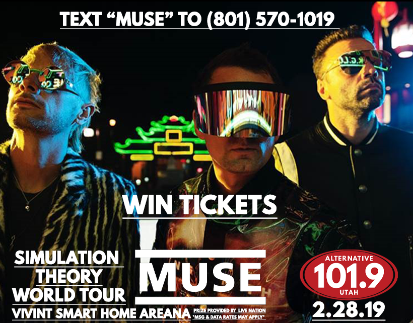 Text-2-Win Contest: Win Tix to Muse Simulation World Tour on February 28th at Vivint Smart Home Arena