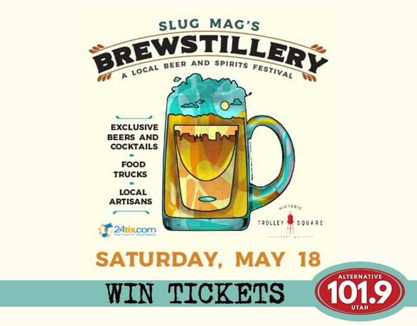 Win 2 Tix to SLUG Magazine presents Brewstillery on Saturday May 18th at Historic Trolley Square