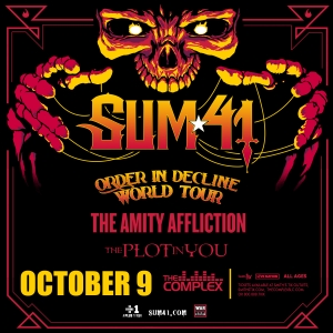 Win 2 Tix to Sum 41: Order In Decline Tour on October 9th at the Complex