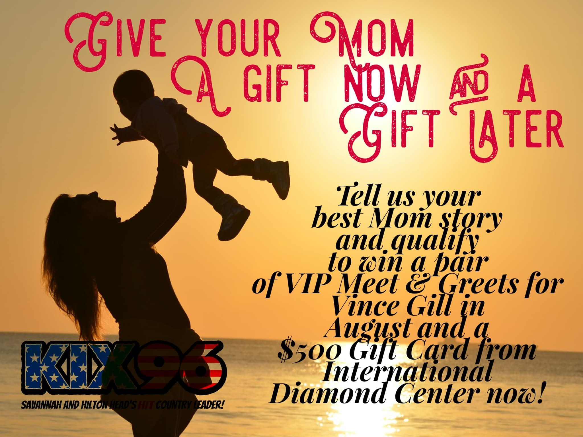 Give Mom a gift now and a gift for later this Mother's Day!!!!!
